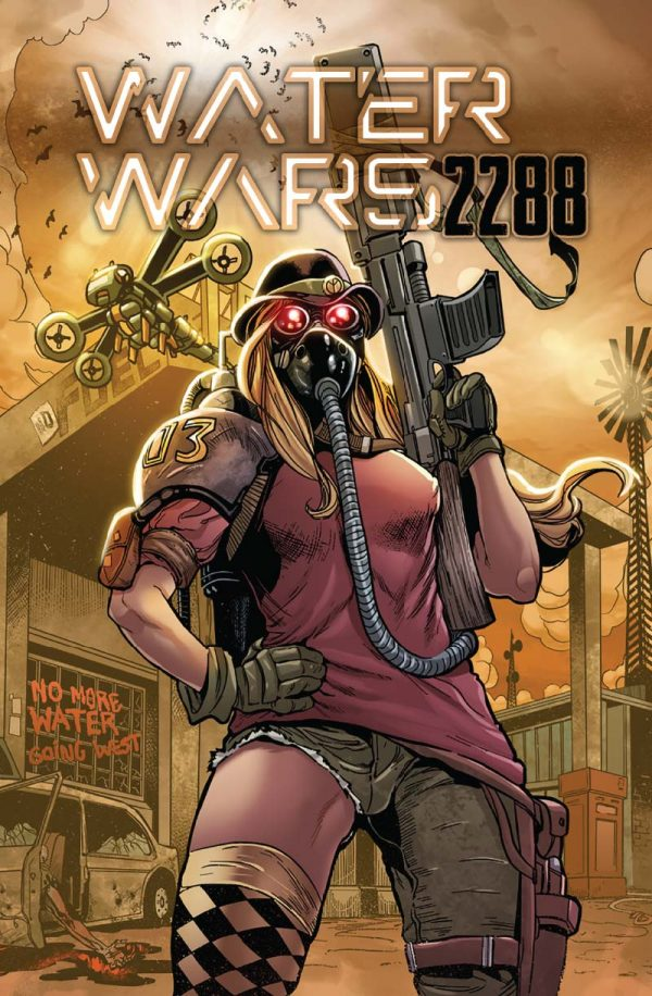 Water Wars 2288 Issue #1